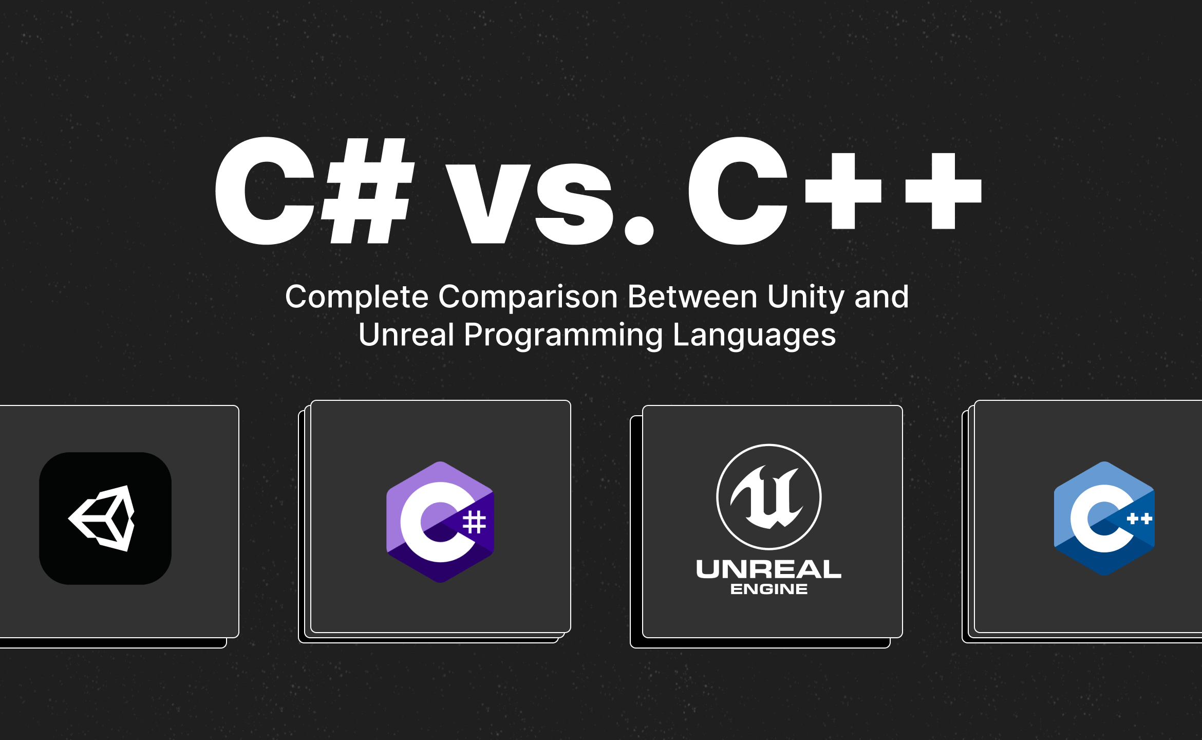 Unity and Unreal programming languages