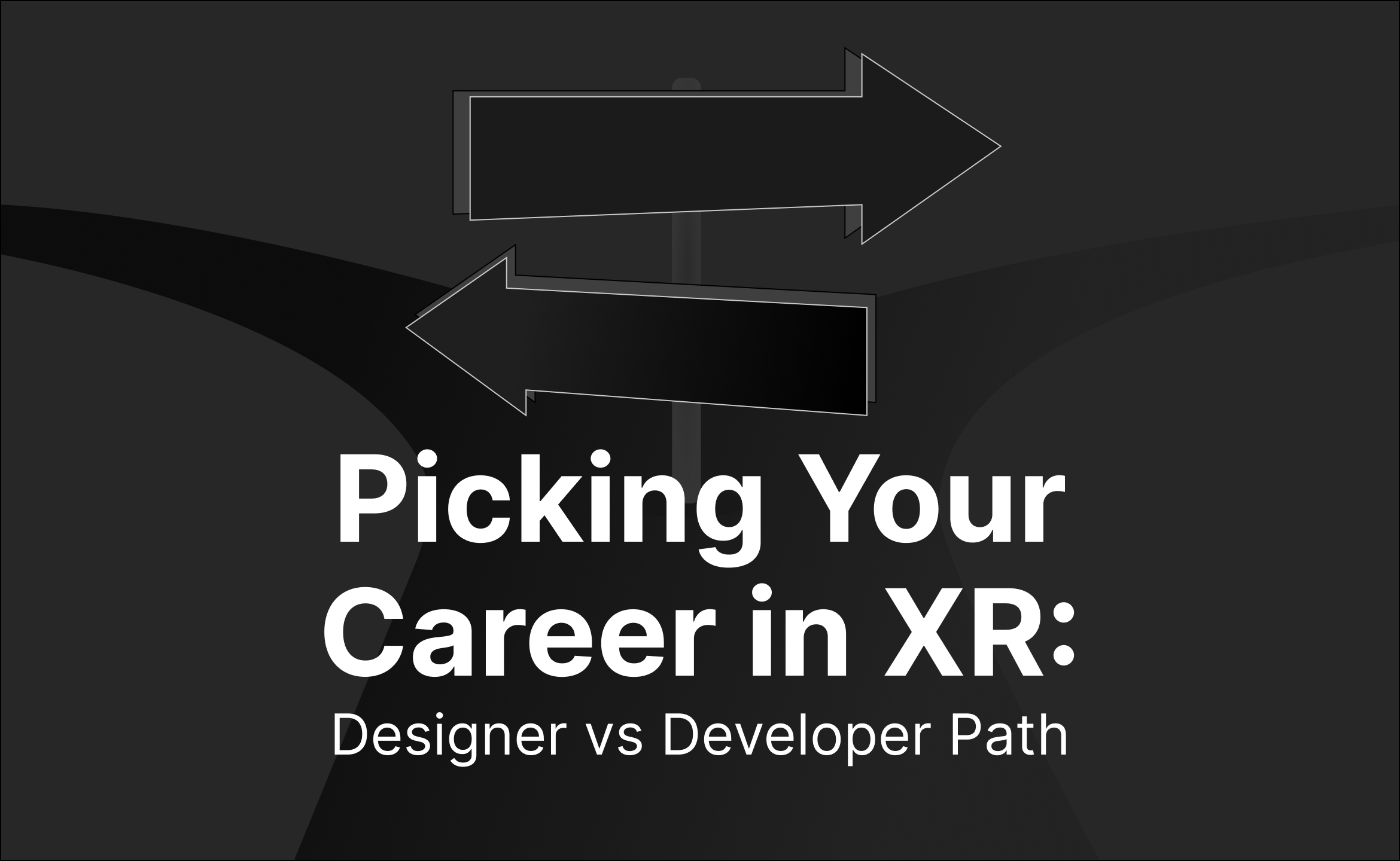 picking your xr career